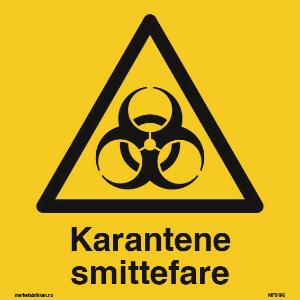 Bilde av Smittefare  og karantene- Skilt med symbol og tekst