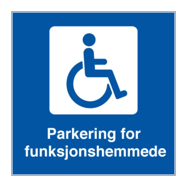 Skilt for handikapparkering/ funksjonshemmede