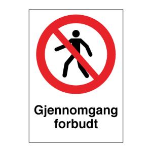 Bilde av Gjennomgang forbudt - Forbudsskilt med symbol og tekst